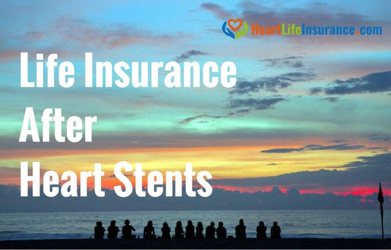 Top Life Insurance Companies >> Life Insurance and Heart Stents • The Best Life Insurance after Angioplasty