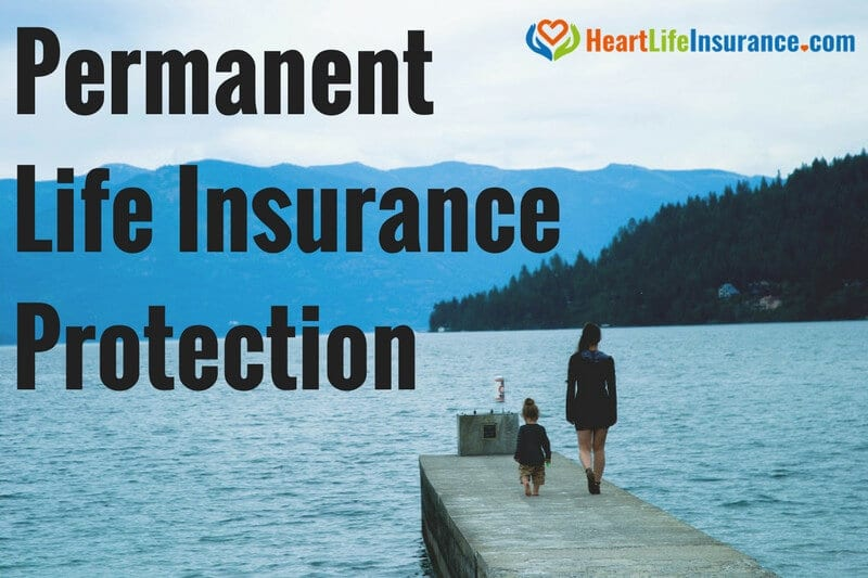 Permanent Life Insurance with Heart Problems