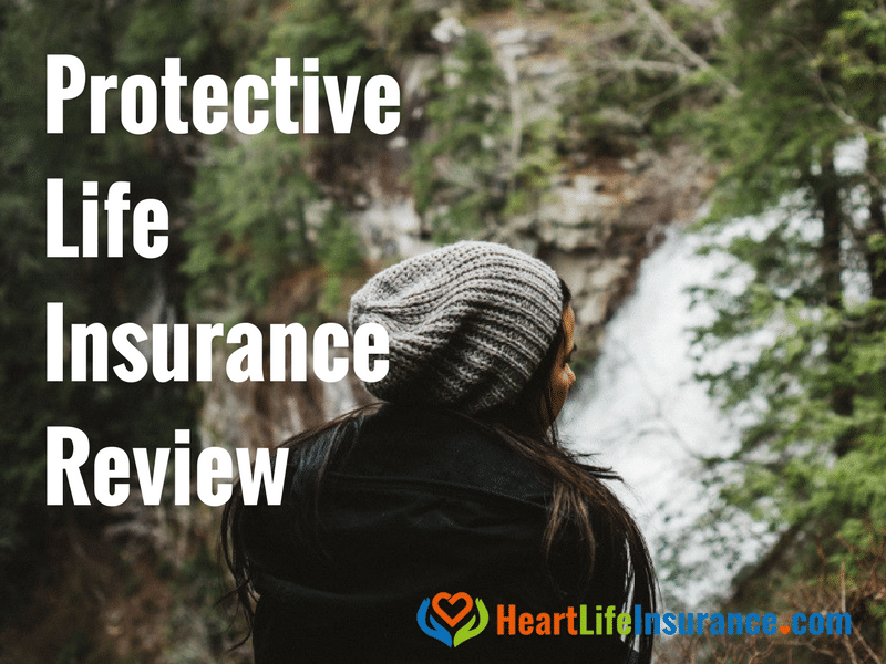 Protective Life Insurance Company Review • Heart Life ...