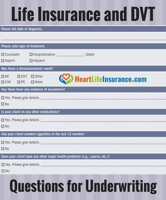 life insurance and dvt life insurance with blood clots life insurance emboli life insurance deep vein thrombosis underwriting